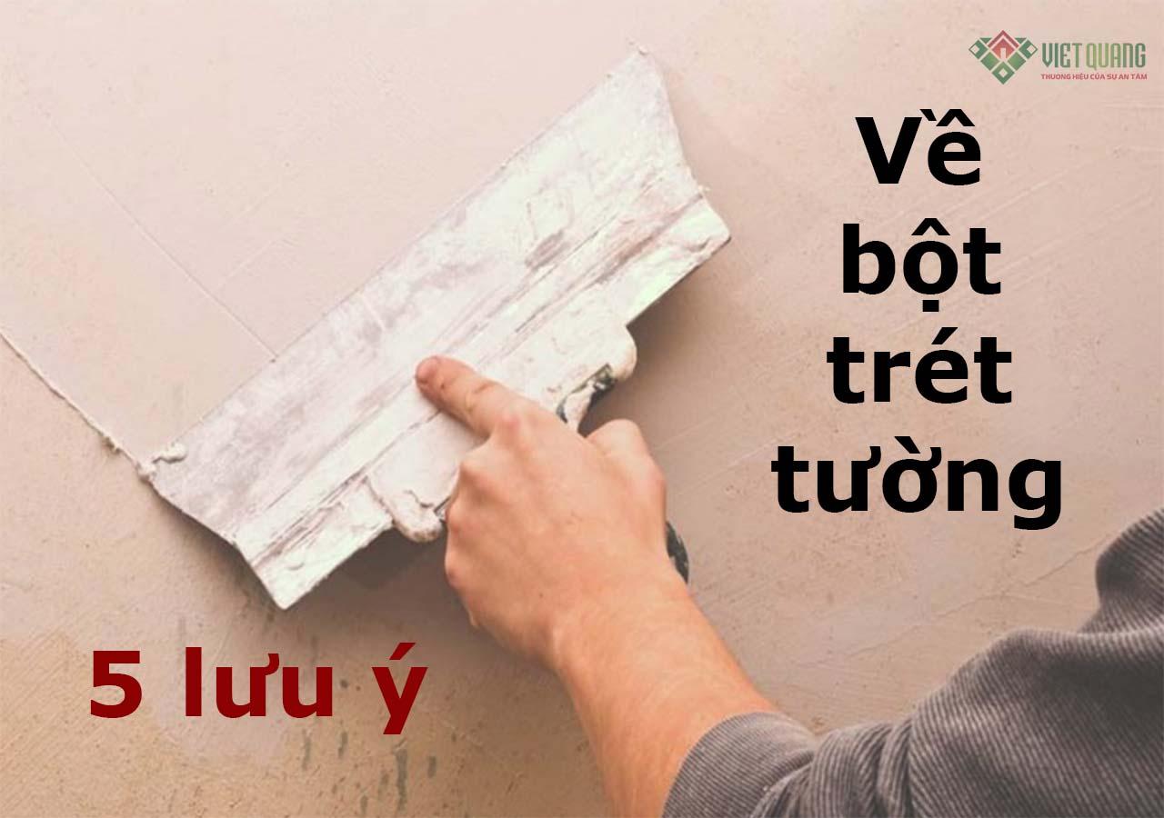 5 lưu ý về bột trét tường