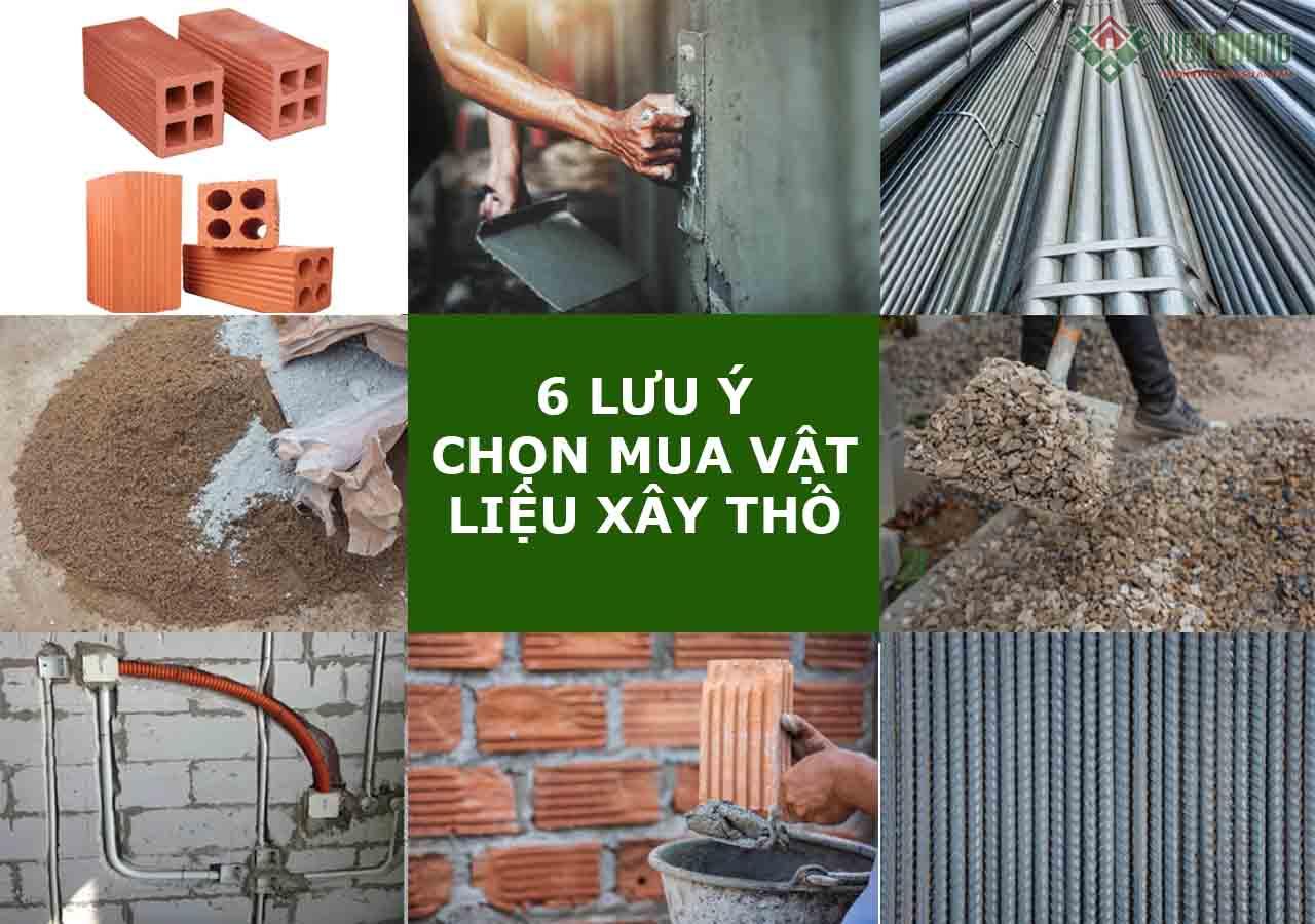 6 lưu ý về chọn mua vật liệu xây thô