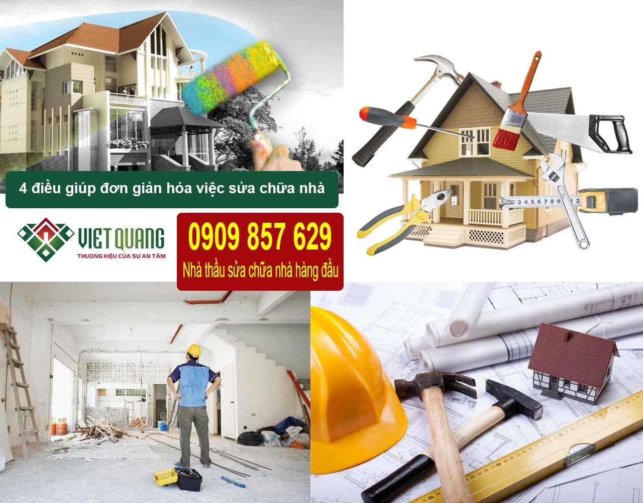 4 điều đơn giản hóa sửa chữa nhà