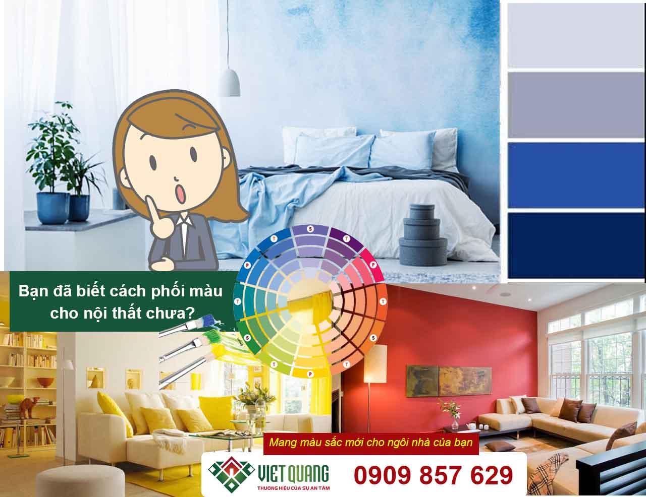 Bạn đã biết cách phối màu cho nội thất chưa?